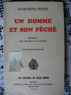 Un homme et son péché 1945 / Éditions du Vieux Chêne
