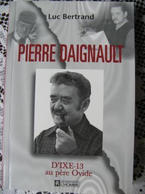 Biographie de Pierre Daignault ( Père Ovide ) par Luc Bertrand