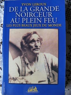 Souvenirs d'Yvon Leroux ( Bidou )