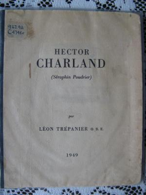 Bio de Hector Charland par Léon Trépanier  1949